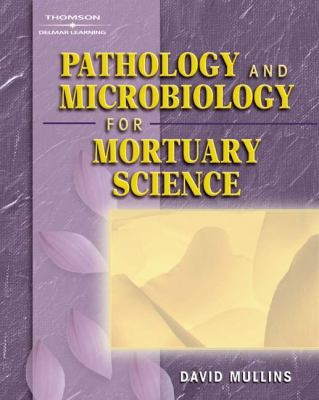 Pathology and Microbiology for Mortuary Science 9781401825195