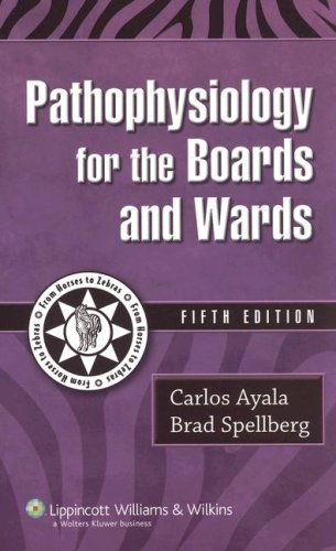 Pathophysiology for the Boards and Wards 9781405105101