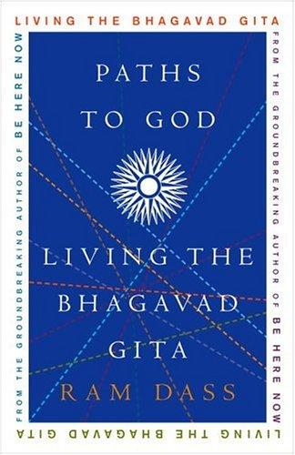 Paths to God: Living the Bhagavad Gita 9781400054039