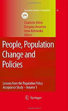 People, Population Change and Policies: Lessons from the Population Policy Acceptance Study Vol. 1: Family Change 9781402066085