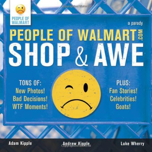 People of Walmart: Shop and Awe 9781402250712