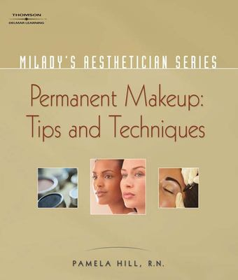 Permanent Makeup: Tips and Techniques 9781401881733