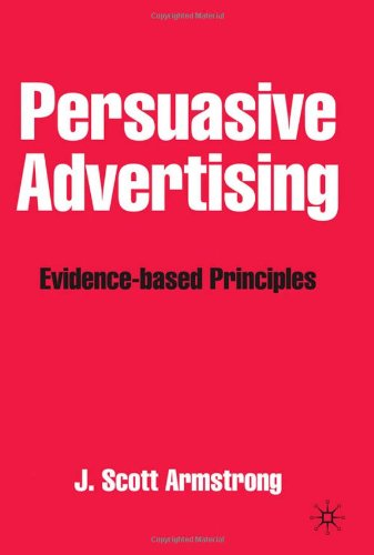 Persuasive Advertising: Evidence-Based Principles 9781403913432