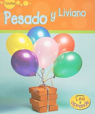 Pesado y Liviano = Heavy and Light 9781403475855