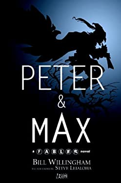 Peter & Max: A Fables Novel 9781401215736