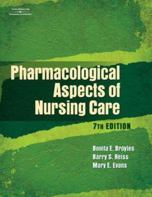 Pharmacological Aspects of Nursing Care 9781401888879