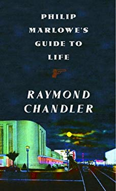 Philip Marlowe's Guide to Life 9781400041589