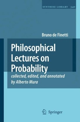 Philosophical Lectures on Probability 9781402082016