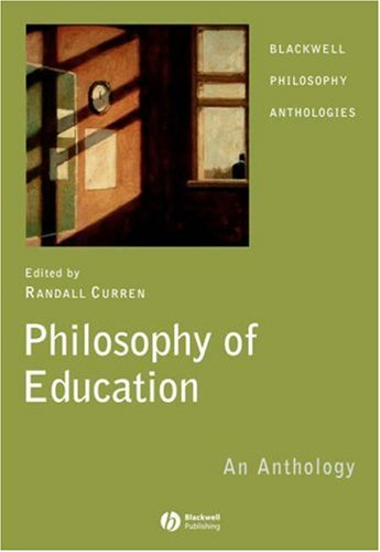 Philosophy of Education: An Anthology 9781405130226