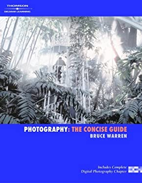 Photography: The Concise Guide 9781401887452