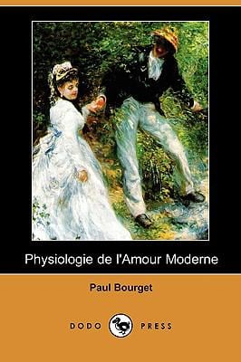 Physiologie de L'Amour Moderne (Dodo Press) 9781409934967