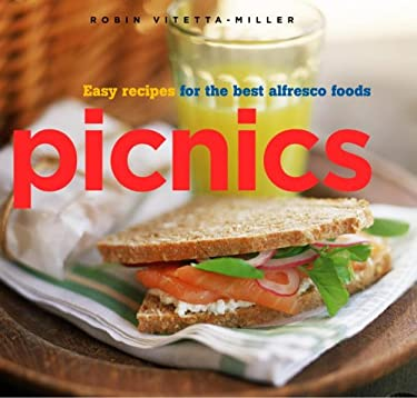 Picnics: Easy Recipes for the Best Alfresco Foods 9781400046966