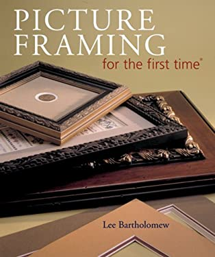 Picture Framing for the First Time 9781402727832