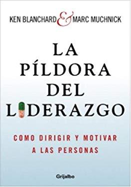 Pildora del Liderazgo 9781400094486
