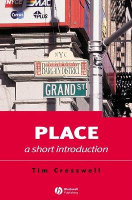 Place: A Short Introduction 9781405106719