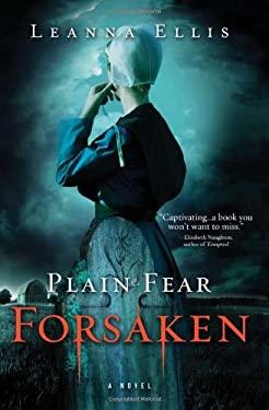 Plain Fear: Forsaken 9781402255403