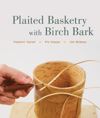 Plaited Basketry with Birch Bark 9781402748097