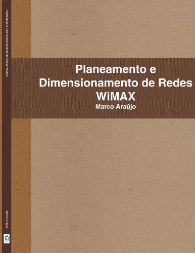 Planeamento E Dimensionamento de Redes Wimax 9781409295860