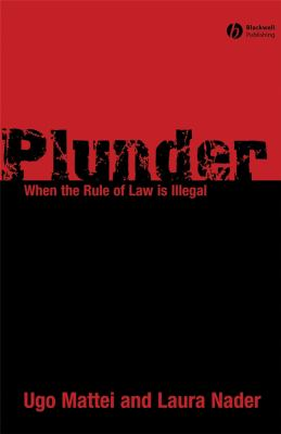 Plunder: When the Rule of Law Is Illegal 9781405178952