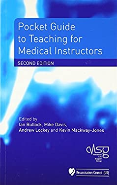 Pocket Guide to Teaching for Medical Instructors 9781405175692