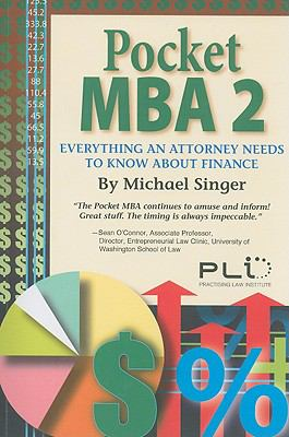 Pocket MBA 2: Everything an Attorney Needs to Know about Finance 9781402410949