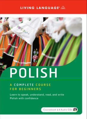 Polish: A Complete Course for Beginners [With Paperback Book] 9781400024582