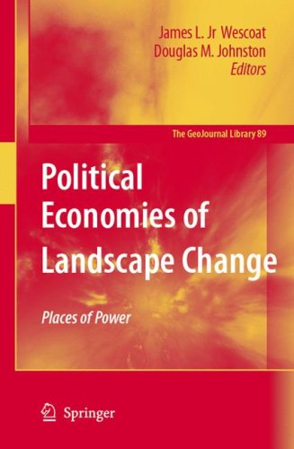 Political Economies of Landscape Change: Places of Integrative Power 9781402058486