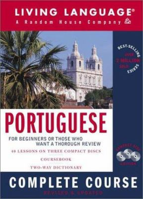 Portuguese Complete Course: Basic-Intermediate, Compact Disc Edition [With CoursebookWith Dictionary] 9781400020232