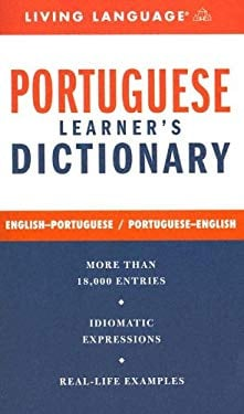 Portuguese Learner's Dictionary: English-Portuguese/Portuguese-English