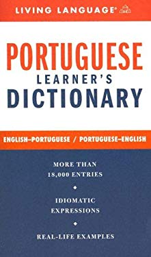Portuguese Learner's Dictionary: English-Portuguese/Portuguese-English 9781400021505