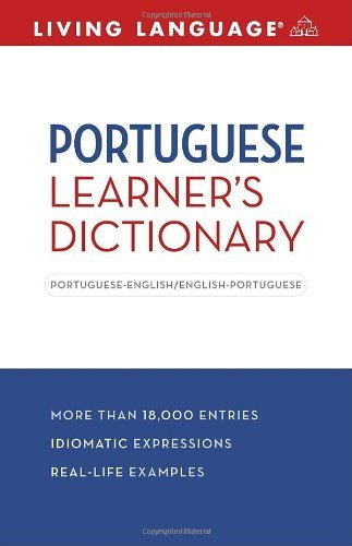 Portuguese Learner's Dictionary: Portuguese-English/English-Portuguese 9781400024490