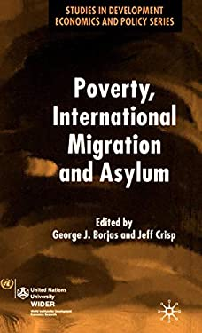 Poverty, International Migration and Asylum 9781403943651
