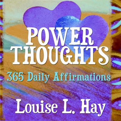 Power Thoughts: 365 Daily Affirmations 9781401905545