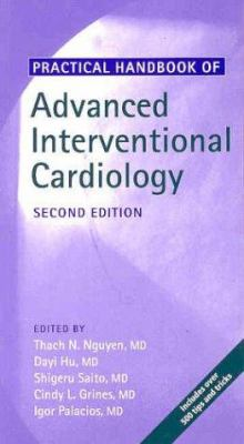 Practical Handbook of Advanced Interventional Cardiology 9781405117319