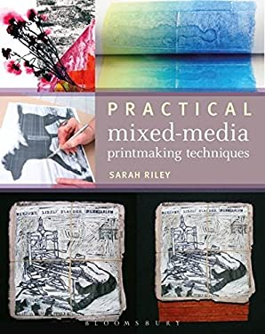 Practical Mixed-Media Printmaking 9781408127476