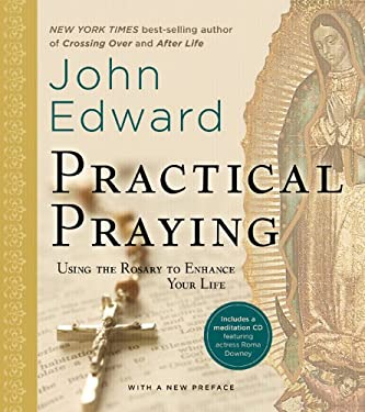 Practical Praying: Using the Rosary to Enhance Your Life [With CD (Audio)] 9781402775604