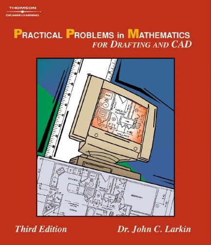 Practical Problems in Mathematics for Drafting & CAD 9781401843441