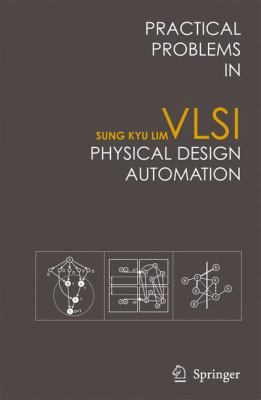 Practical Problems in VLSI Physical Design Automation 9781402066269