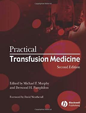 Practical Transfusion Medicine 9781405118446