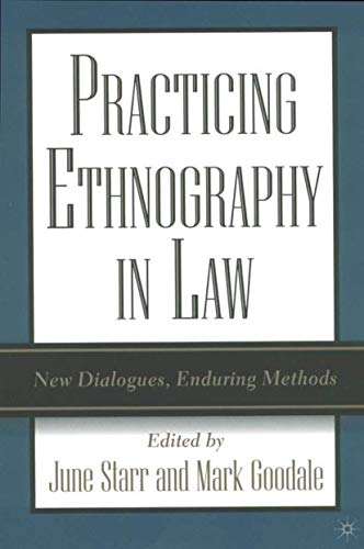 Practicing Ethnography in Law: New Dialogues, Enduring Methods 9781403960702