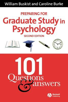 Preparing for Graduate Study in Psychology: 101 Questions and Answers 9781405140522