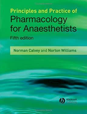 Principles and Practice of Pharmacology for Anaesthetists 9781405157278