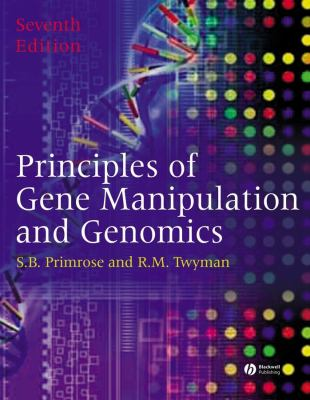 Principles of Gene Manipulation and Genomics 9781405135443