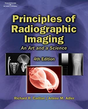 Principles of Radiographic Imaging: An Art and a Science [With CD-ROM] 9781401871949