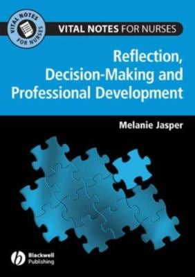 Professional Development, Reflection and Decision-Making 9781405132619