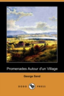 Promenades Autour D'Un Village (Dodo Press) 9781409920946