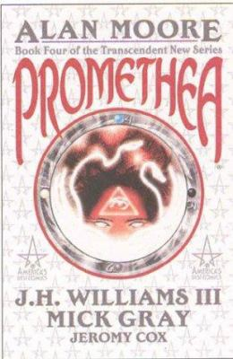 Promethea - Book Four of the Transcendent New Series 9781401200329