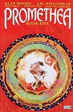 Promethea: Book 5 9781401206208