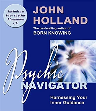 Psychic Navigator: Harnessing Your Inner Guidance [With CD] 9781401902421
