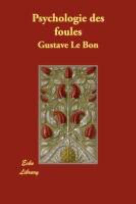 Psychologie Des Foules 9781406873061